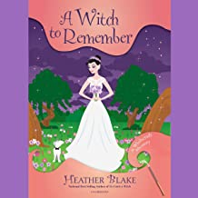 A Witch to Remember: A Wishcraft Mystery