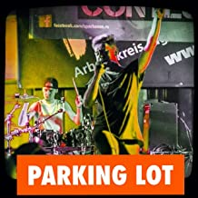 Parking Lot [Explicit]