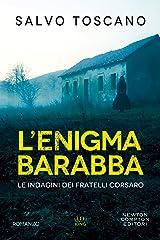 L'enigma Barabba (Le indagini dei fratelli Corsaro Vol. 2) Formato Kindle