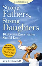 Download Strong Fathers, Strong Daughters: 10 Secrets Every Father Should Know PDF