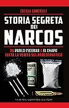 Storia segreta dei Narcos (Italian Edition)
