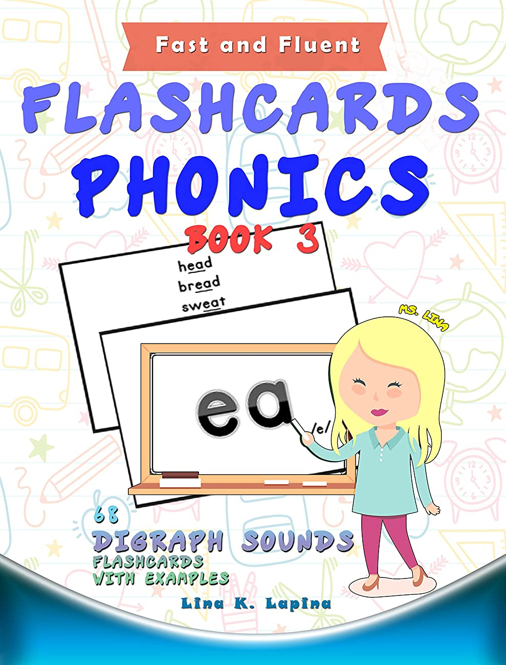 良さ水星硬化するPhonics Flashcards (Digraph Sounds) Part2: 68 flash cards with examples (Fast and Fluent: Flashcards Book 3) (English Edition)