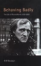 Behaving Badly: Richard Harris