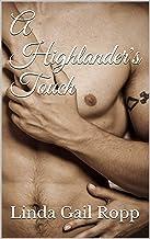 A Highlander's Touch (The Highlander Series)