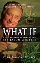 What If?: Reflections of My Father's Life