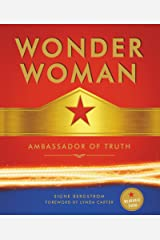 Wonder Woman: Ambassador of Truth Kindle Edition