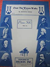 Over the Waves Waltz [Sobre Las Olas] (Edition Beautiful, No. 295 - Piano Solo)