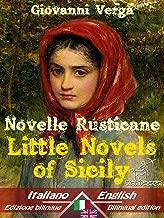 Novelle Rusticane – Little Novels of Sicily: Bilingual parallel text - Bilingue con testo inglese a fronte: Italian - English / Italiano - Inglese (Dual Language Easy Reader Book 20)