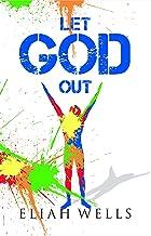 Let God Out