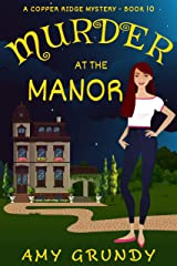 Murder at the Manor: A Copper Ridge Mystery - Book 10 Kindle Edition