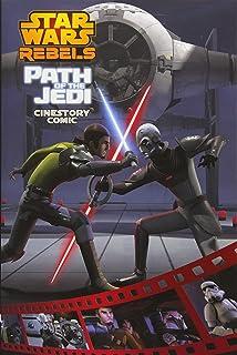 Path of the Jedi: A Star Wars Rebels Cinestory Comic