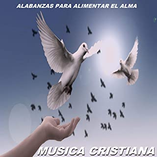 musica cristiana de alabanza