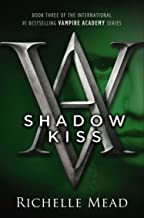 Shadow Kiss: A Vampire Academy Novel
