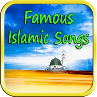 Famous Islamic Songs (Offline Audio)