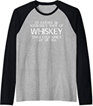 I'd Rather Be Someones Shot Of Whiskey T-Shirt Alcohol Shirt Raglan Baseball Tee