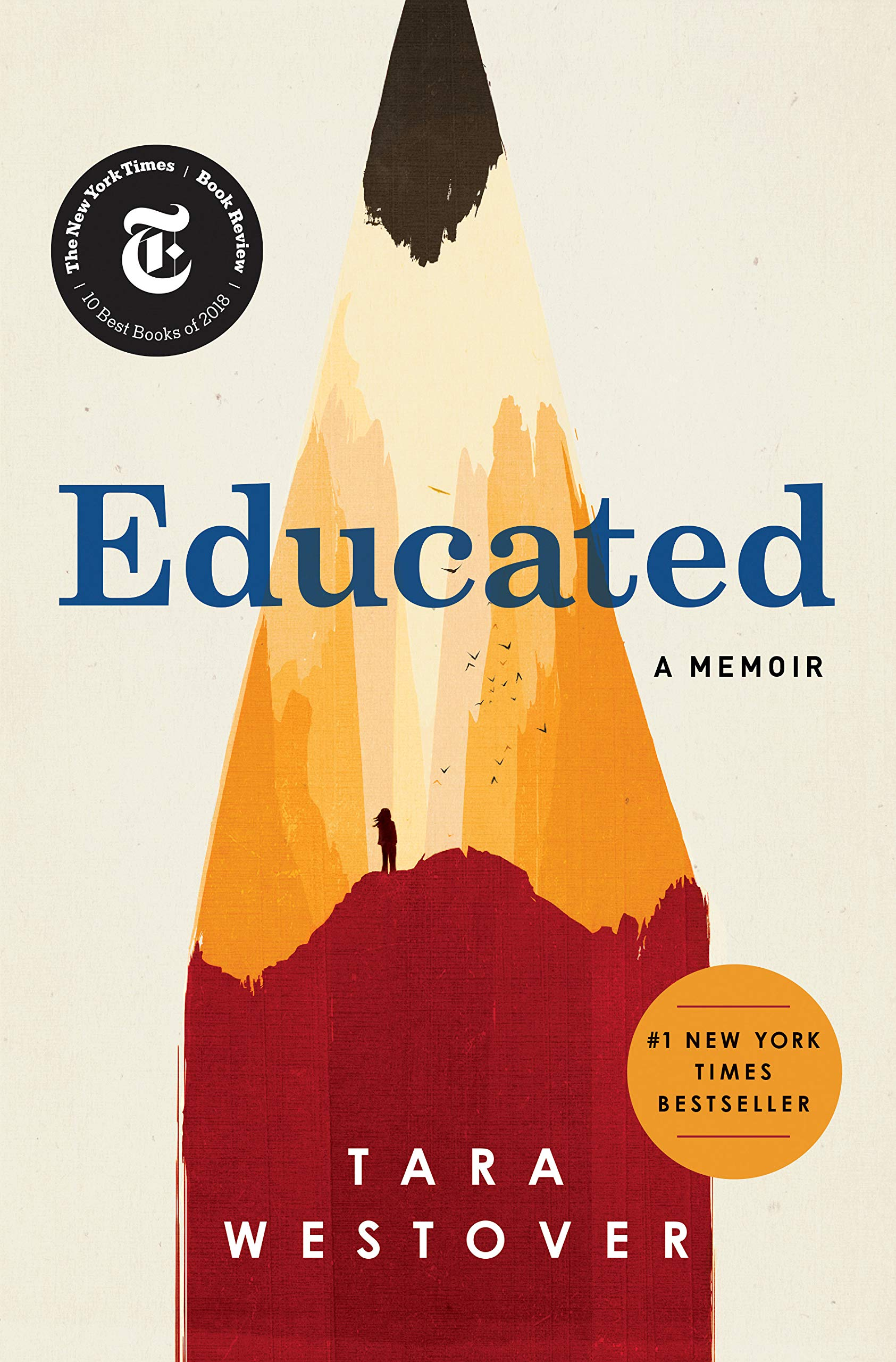 Educated:  a Memoir  – by Tara Westover