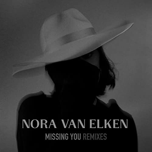 Missing You (Sound Quelle Remix) by Nora Van Elken & Zack