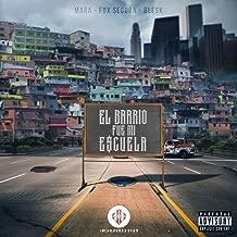 El Barrio Fue Mi Escuela (feat. Fox Segura & Blesk) [Explicit]