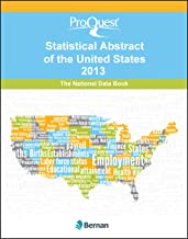 ProQuest Statistical Abstract of the United States 2013: National Data Book (ProQuest Statistical Abstract Series)