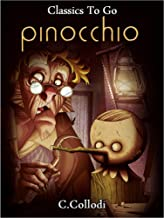 Pinocchio - The Tale of a Puppet (Classics To Go)