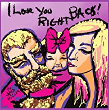 I Love You Right Back (English Edition)