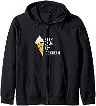 Keep Calm And Eat Ice Cream Sweet Flavor Tasty Zip Hoodie