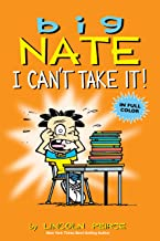 Big Nate: I Can't Take It! PDF