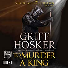 To Murder a King: Struggle for the Crown, Book 2