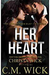 Her Heart: Collin & Mia, Book 2 of 2 (Savage Hope) Kindle Edition