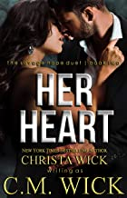 Her Heart: Collin & Mia, Book 2 of 2 (Savage Hope)