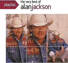 alan jackson greatest hits song list