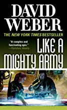 Like a Mighty Army: A Novel in the Safehold Series