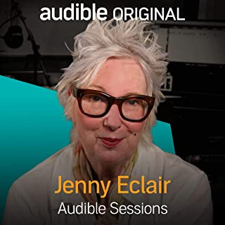Jenny Eclair: Audible Sessions: FREE Exclusive Interview