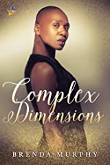 Complex Dimensions: A Rowan House Novel Kindle Edition