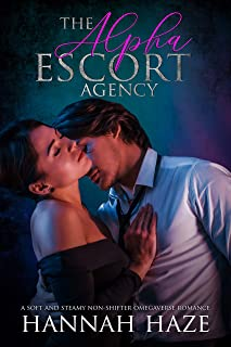 The Alpha Escort Agency: A soft and steamy omegaverse romance (English Edition)