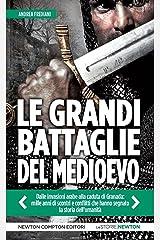 Le grandi battaglie del Medioevo (eNewton Saggistica) Formato Kindle