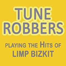 Tune Robbers Playing the Hits of Limp Bizkit