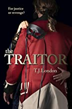The Traitor: The Rebels and Redcoats Saga Book# 2