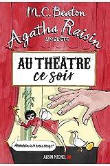 Agatha Raisin enquête 25 - Au théâtre ce soir Format Kindle