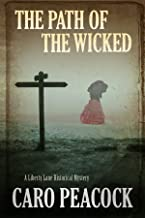 Path of the Wicked, The (A Liberty Lane Mystery Book 6)