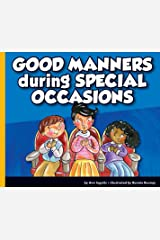 Good Manners during Special Occasions Kindle Edition