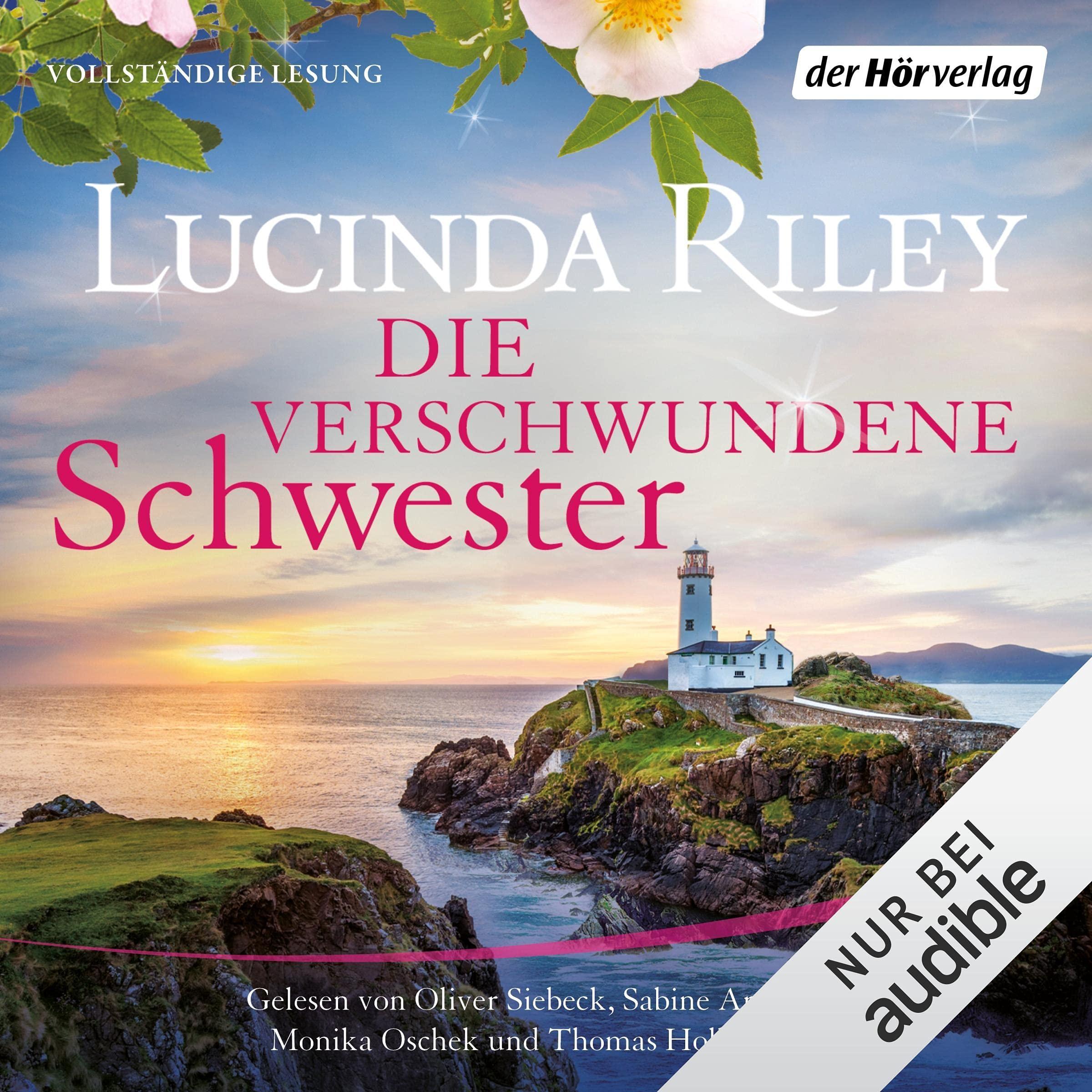 Coverbild von Die verschwundene Schwester, von Lucinda Riley