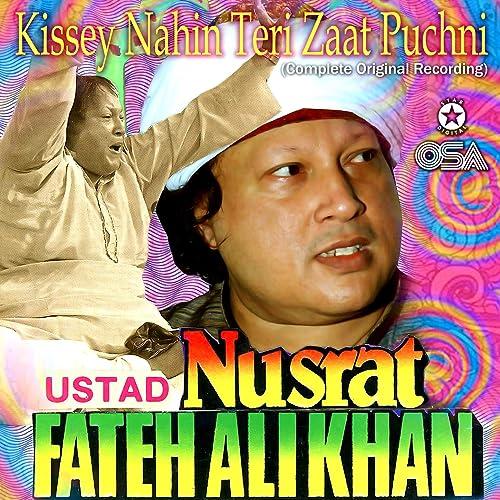 Amazon.com: Kissey Nahin Teri Zaat Puchni: Ustad Nusrat ...
