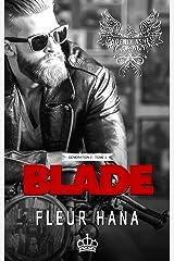 Blade (Phoenix Ashes - Génération 2 - Tome 1): Une romance à suspense chez les bikers Format Kindle