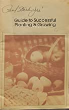 Stark Bros. Guide to Successful Planting and Growing
