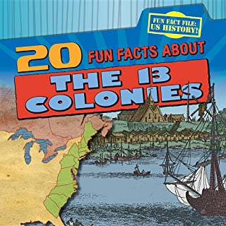 20 Fun Facts about the 13 Colonies