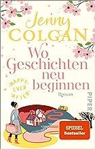 Happy Ever After – Wo Geschichten neu beginnen (Happy-Ever-After-Reihe 3): Roman | Herzerwärmender Schmöker in den schotti...