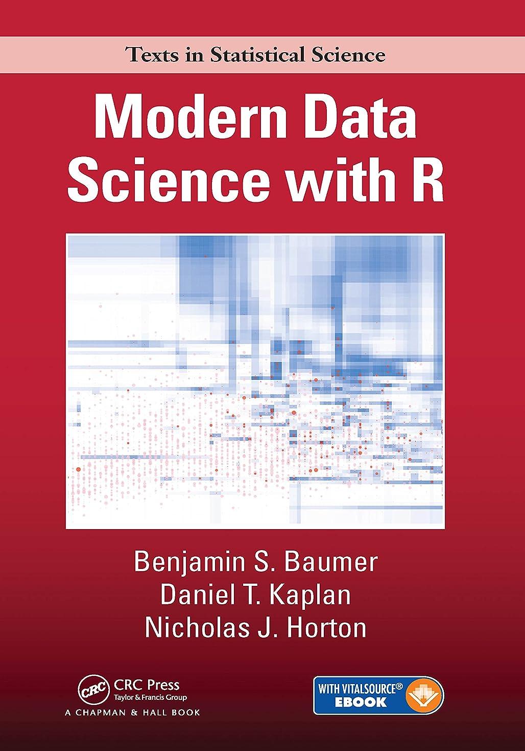 堀パイル農奴Modern Data Science with R (Chapman & Hall/CRC Texts in Statistical Science) (English Edition)