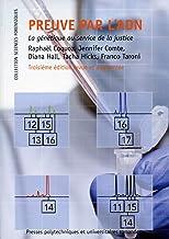 Livres Preuve par l'ADN: La génétique au service de la justice. PDF