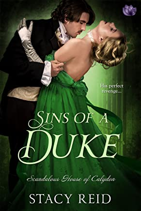 Sins of a Duke (Scandalous House Of Calydon Series Book 3) (English Edition)